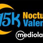 ¡Vuelve la 15K Nocturna Valencia Banco Mediolanum!