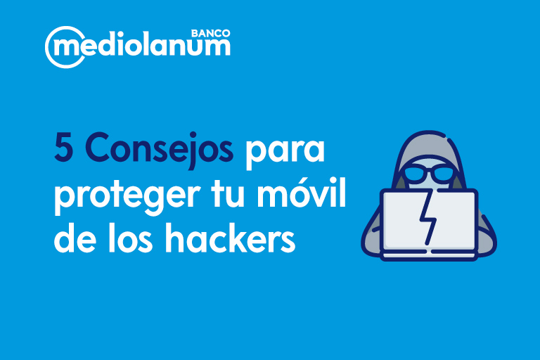 consejos para la ciberseguridad y seguridad en el móvil